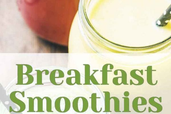 Breakfast Smoothies