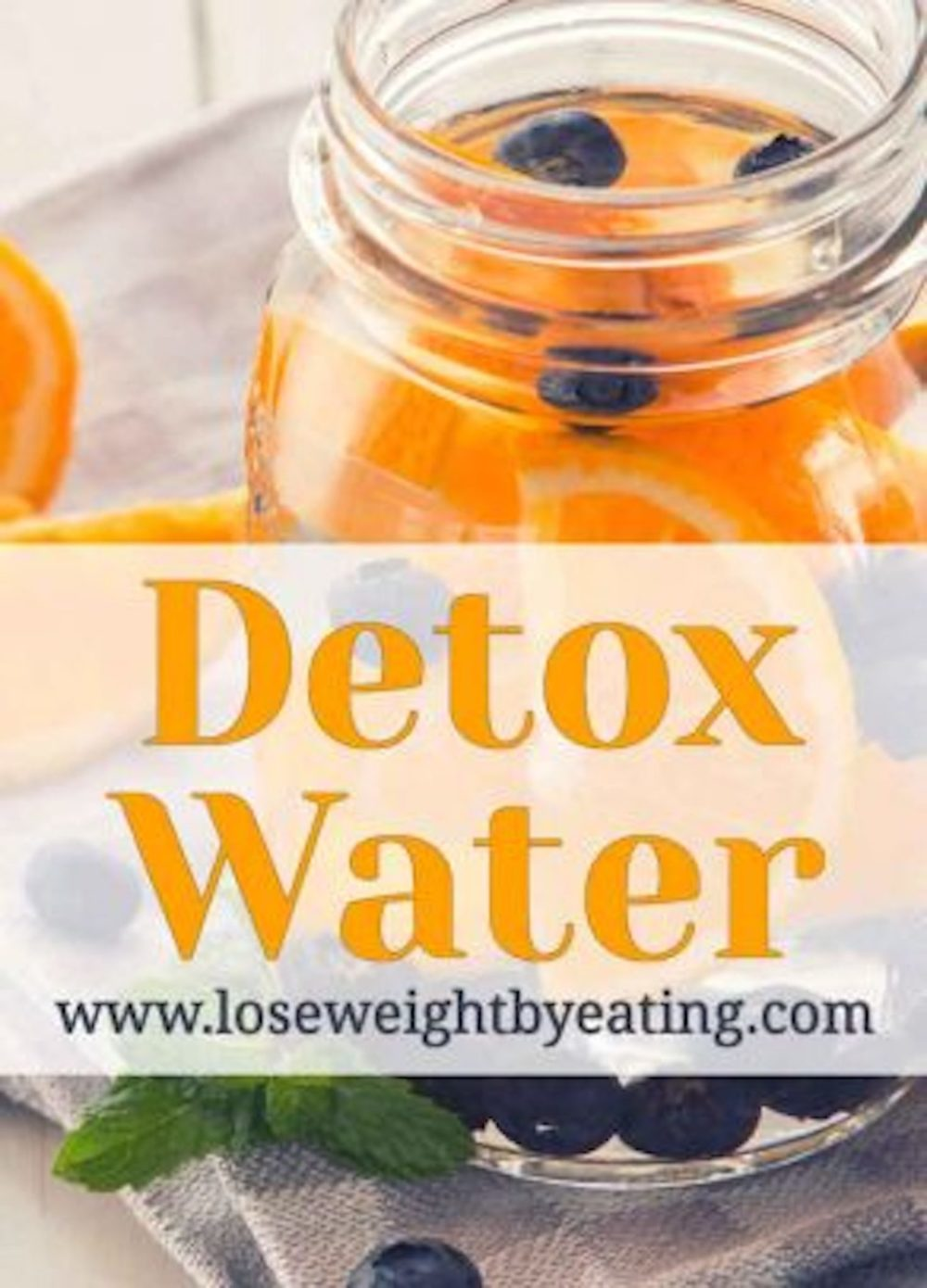 Detox Water: Top Recipes for Fast