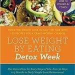 Lose Weight By Eating - Detox Week