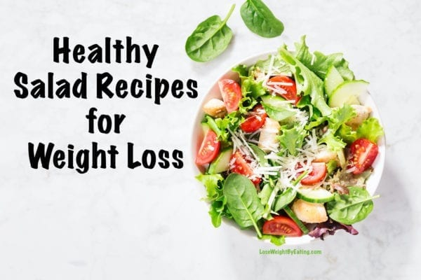 Healthy Salad Recipes for Weight Loss