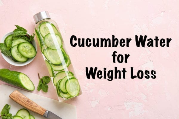 cucumber water for weight loss