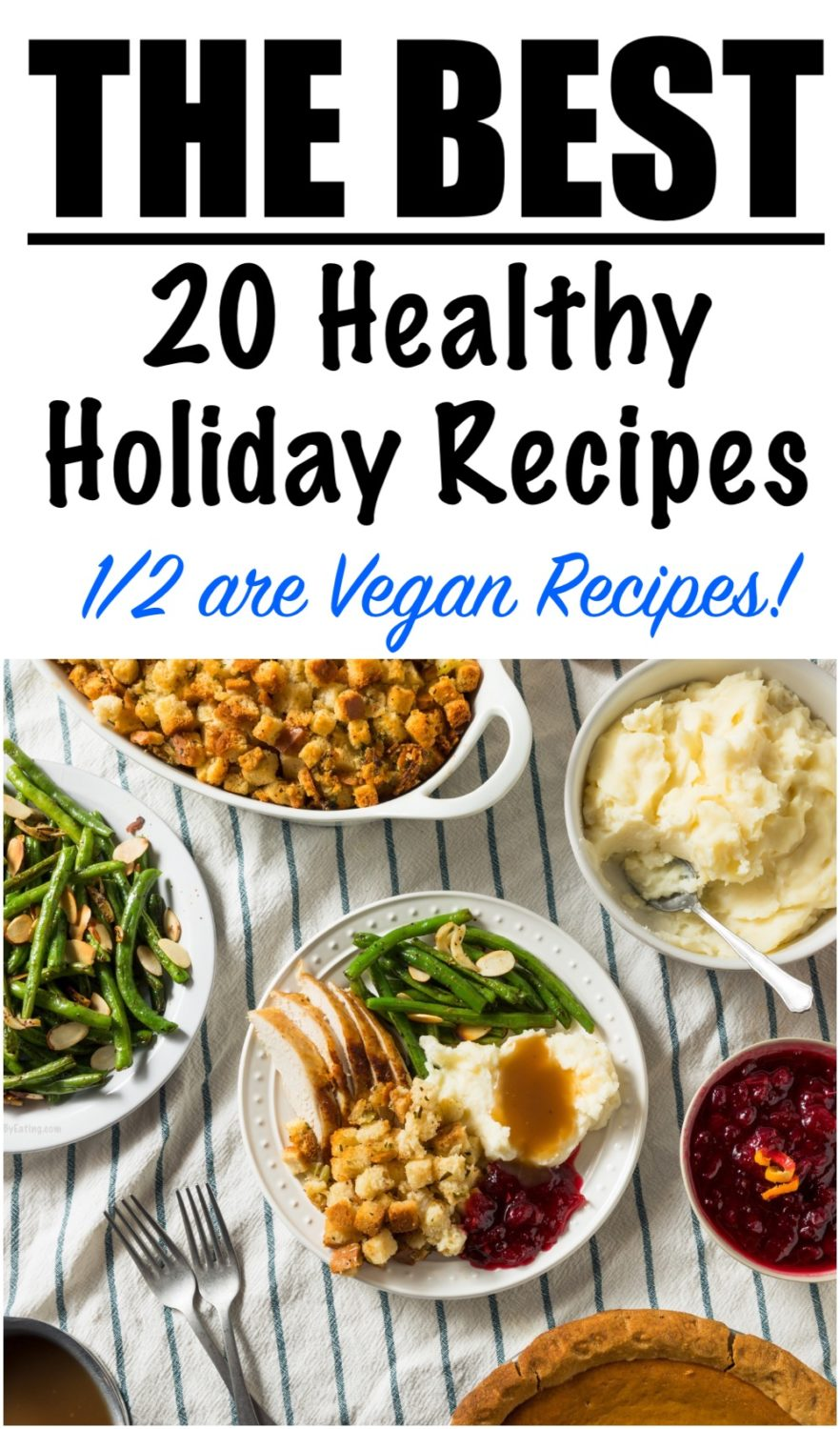The 20 Best Healthy Holiday Recipes